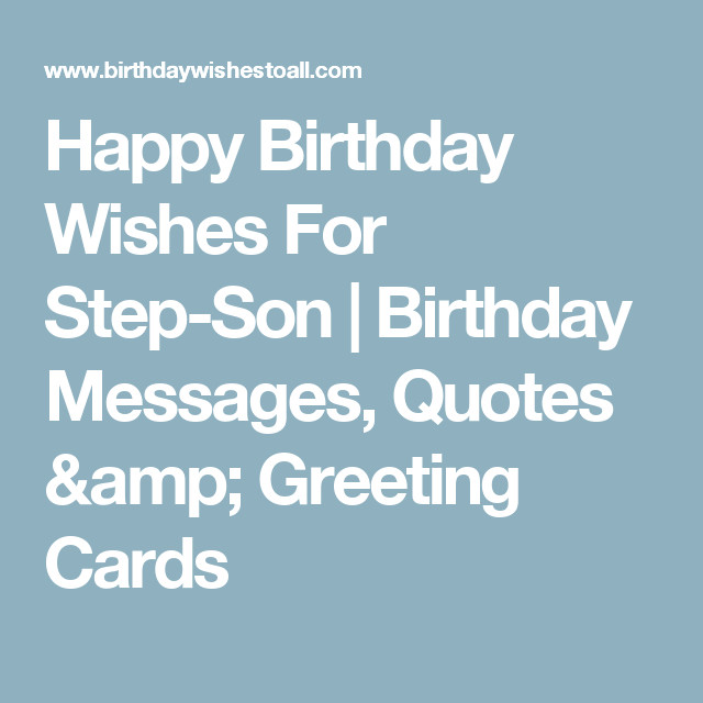 Step Son Birthday Quotes  Happy Birthday Wishes For Step Son