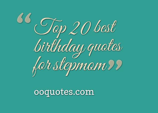 Step Son Birthday Quotes  best 20 birthday quotes for stepmom – quotes