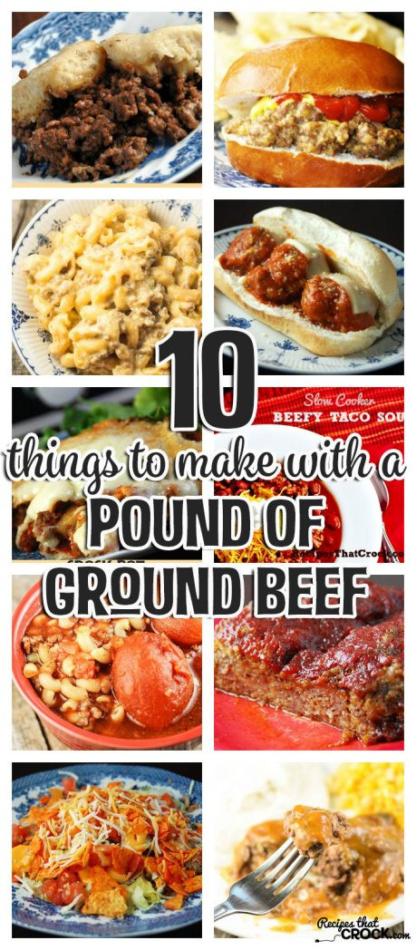 Stuff To Make With Ground Beef  10 Things To Make With A Pound of Ground Beef Recipes