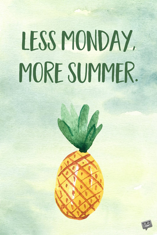 Summer Fun Quotes  30 Summer Quotes in