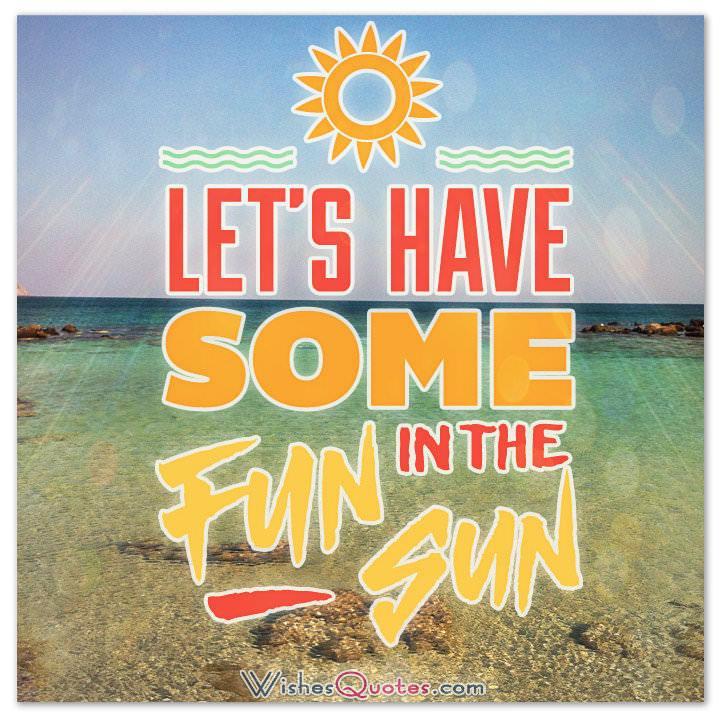 Summer Fun Quotes  Happy Summer Messages and Summer Quotes