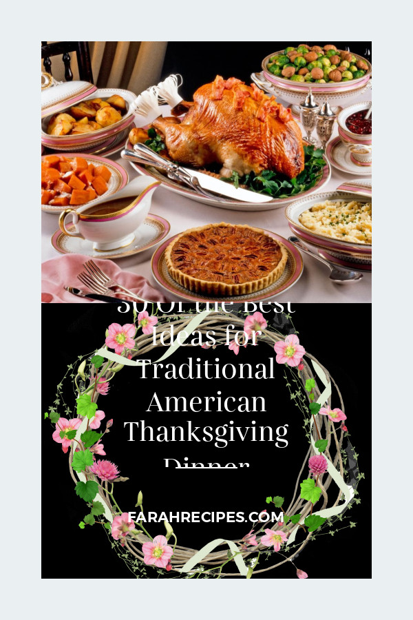 Traditional American Thanksgiving Dinner  30 the Best Ideas for Traditional American Thanksgiving