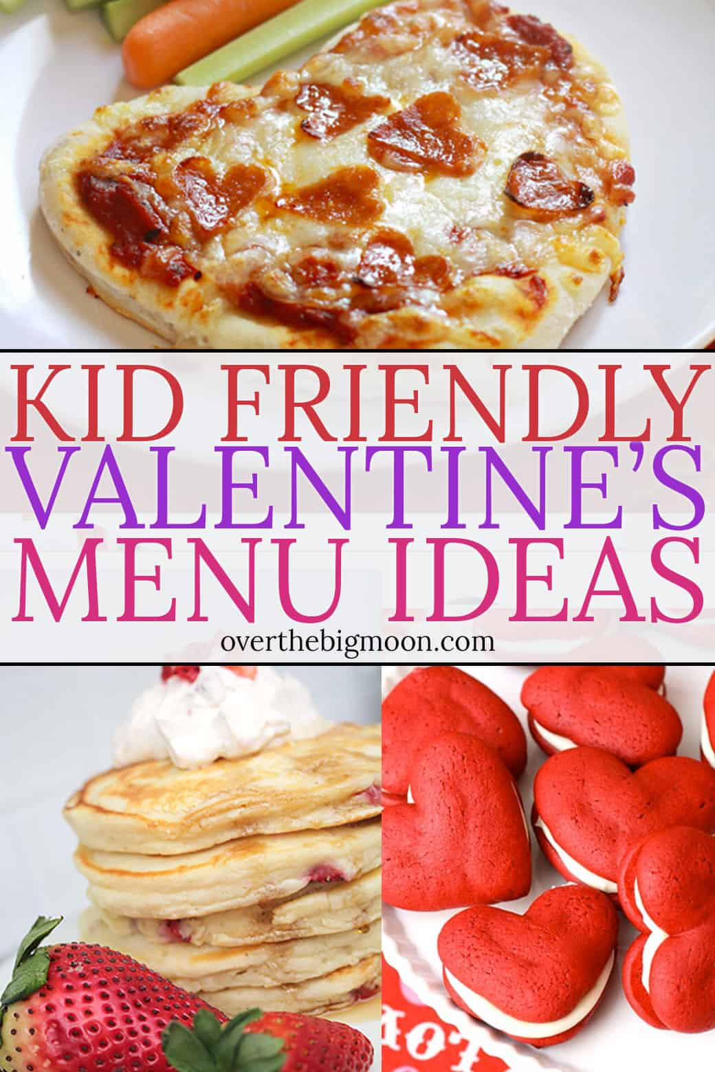 Valentine Dinners For Kids  Kid Friendly Valentine s Day Menu Ideas Over the Big Moon