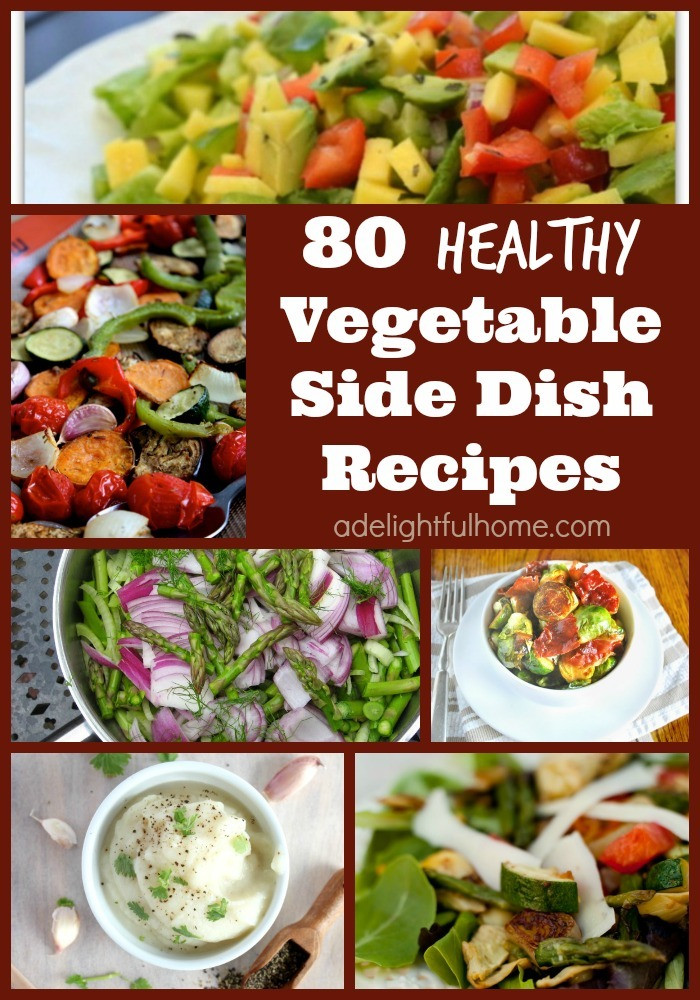 Vegetable Side Dishes Healthy  80 Ve able Side Dish Recipes and a Challenge Update