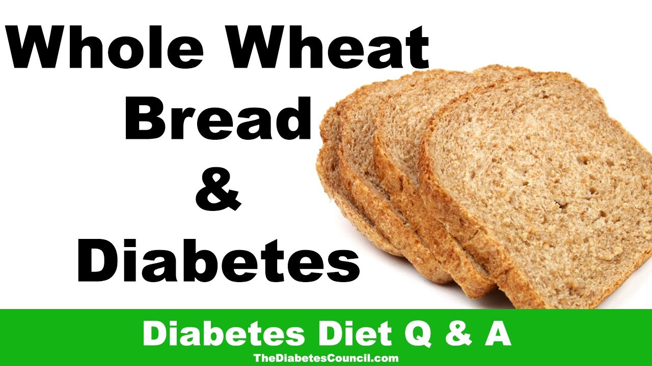 Whole Grain Bread Diabetes  Is Whole Wheat Bread Good For Diabetes
