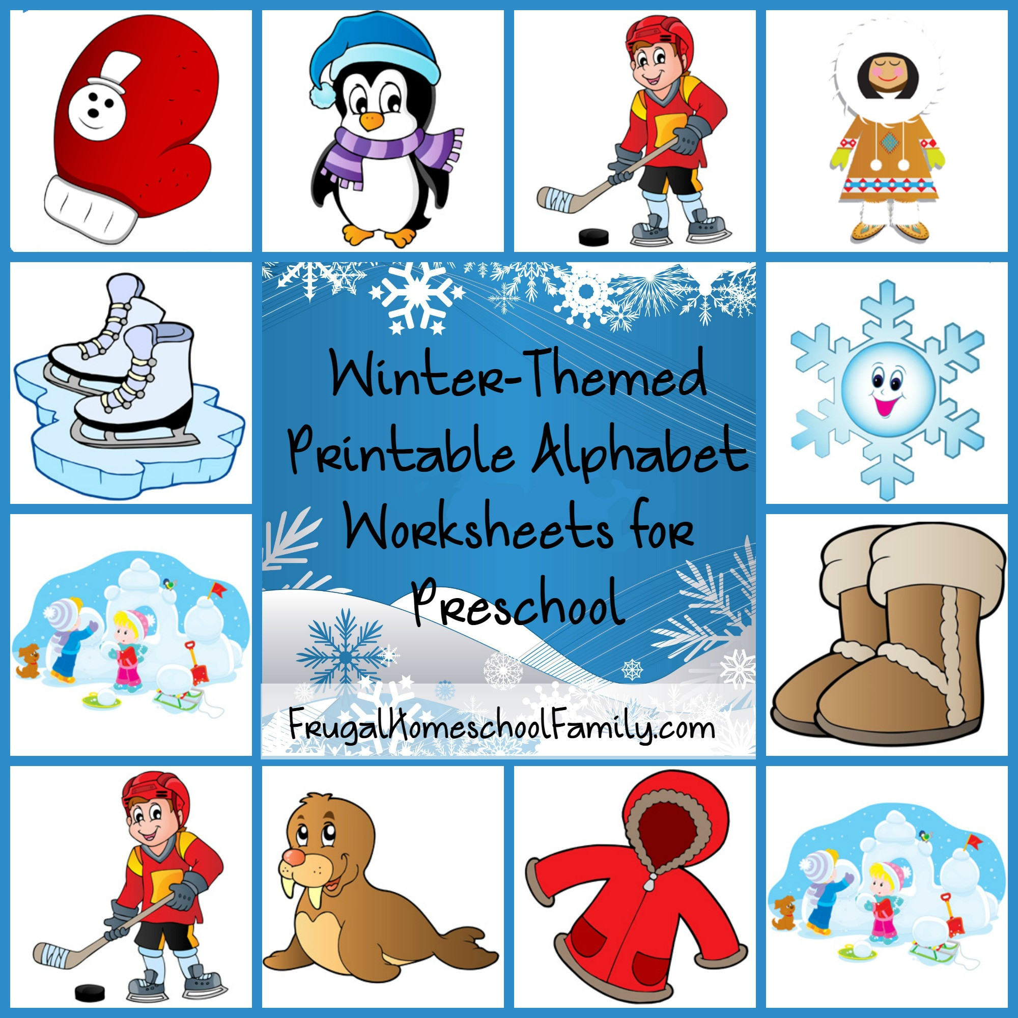 Winter Themed Activities For Preschoolers  Free Winter Themed Printable Alphabet Worksheets for