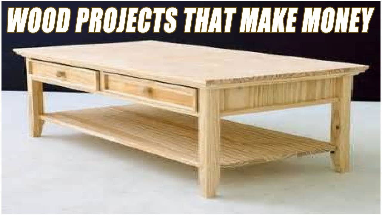 Wood Craft Ideas To Make Money  Making Money f Woodworking Projects